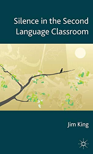 9781137301475: Silence in the Second Language Classroom