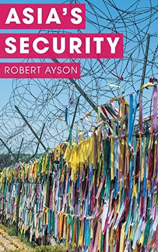9781137301826: Asia's Security