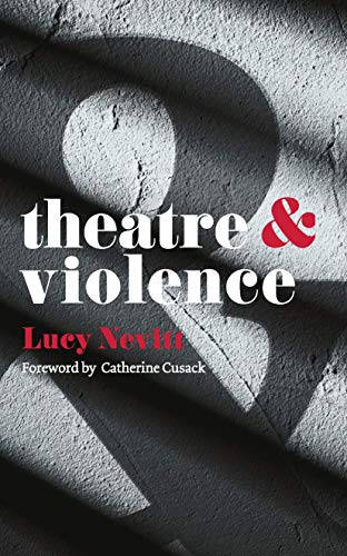 9781137302274: Theatre and Violence