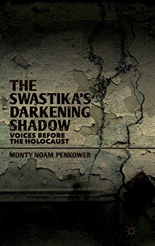 9781137302458: The Swastika's Darkening Shadow: Voices before the Holocaust