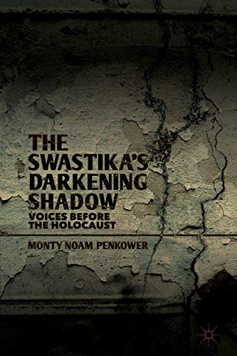 9781137302465: The Swastika's Darkening Shadow: Voices before the Holocaust