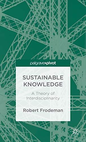 9781137303011: Sustainable Knowledge (Palgrave Pivot)