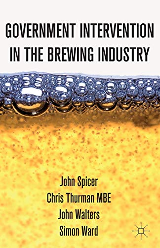 9781137305725: Government Intervention in the Brewing Industry