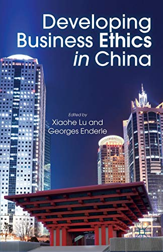 9781137308580: Developing Business Ethics in China