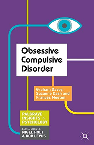 9781137308689: Obsessive Compulsive Disorder (Macmillan Insights in Psychology series)