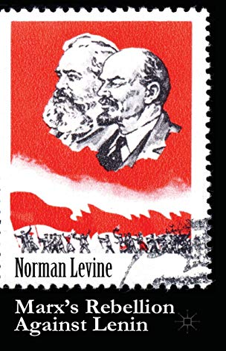 9781137309259: Marx's Rebellion Against Lenin