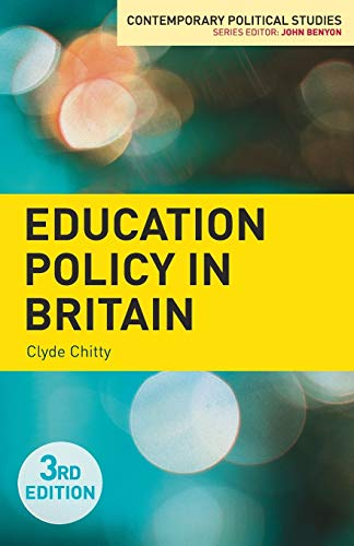 9781137309556: Education Policy in Britain (Contemporary Political Studies)