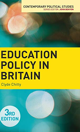 9781137309563: Education Policy in Britain (Contemporary Political Studies)
