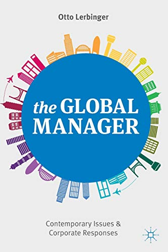 9781137310545: The Global Manager: Contemporary Issues and Corporate Responses