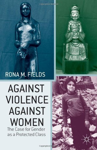 9781137310637: Against Violence Against Women: The Case for Gender as a Protected Class