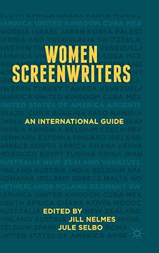 9781137312365: Women Screenwriters: An International Guide