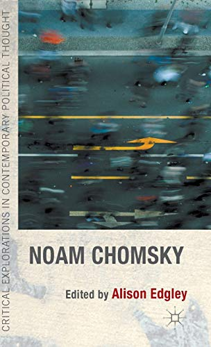 9781137320209: Noam Chomsky (Critical Explorations in Contemporary Political Thought)