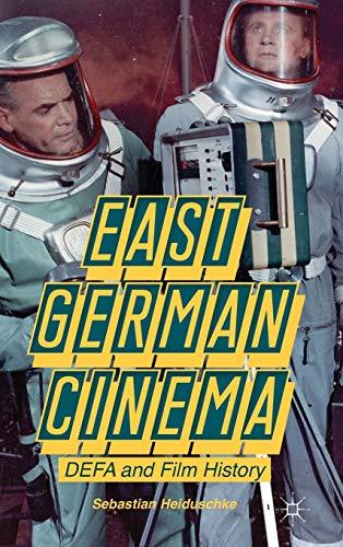 9781137322302: East German Cinema: DEFA and Film History