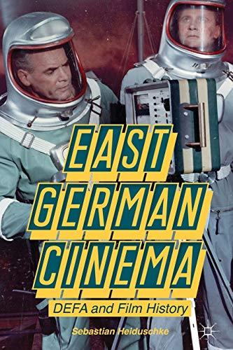 9781137322319: East German Cinema: DEFA and Film History