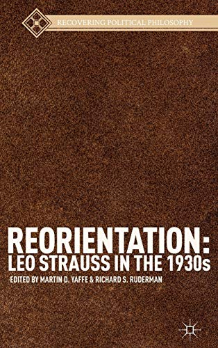 9781137324382: Reorientation: Leo Strauss in the 1930s (Recovering Political Philosophy)