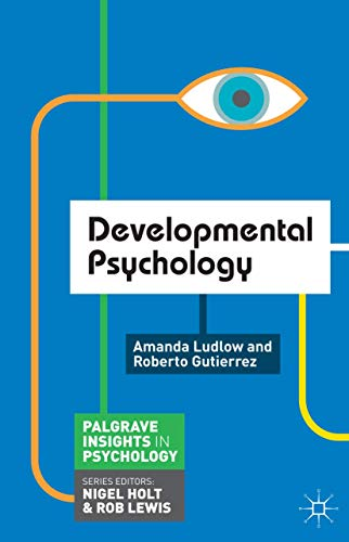 Developmental Psychology (Paperback): Amanda Ludlow, Roberto