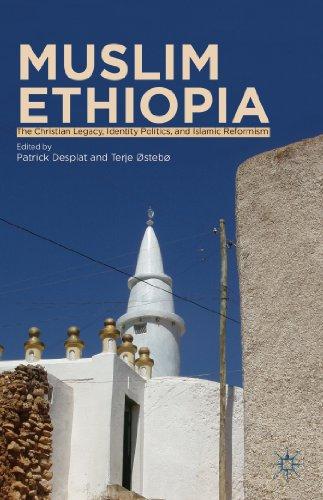 9781137325297: Muslim Ethiopia: The Christian Legacy, Identity Politics, and Islamic Reformism