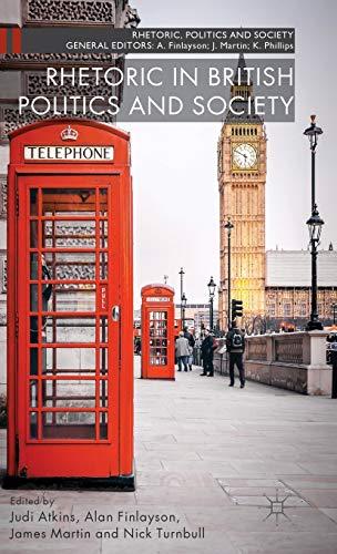 Rhetoric in British Politics and Society: ATKINS, JUDI; FINLAYSON,