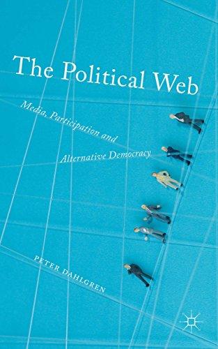 9781137326379: The Political Web: Media, Participation and Alternative Democracy