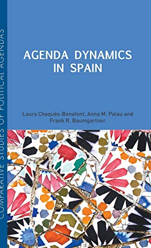9781137328786: Agenda Dynamics in Spain (Comparative Studies of Political Agendas)