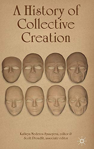 9781137331298: A History of Collective Creation