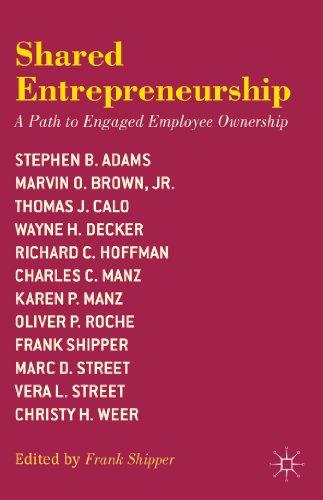 9781137332219: Shared Entrepreneurship: A Path to Engaged Employee Ownership