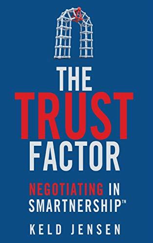 9781137332257: The Trust Factor: Negotiating in SMARTnership