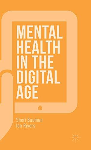 Mental Health in the Digital Age: Sheri Bauman