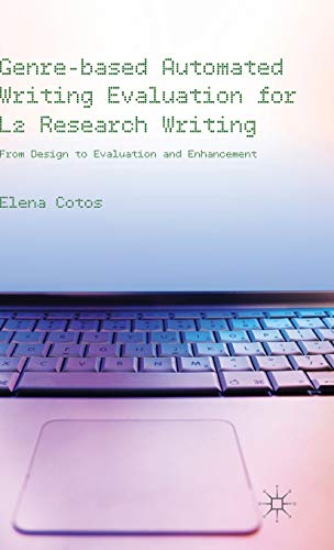 Genre-based Automated Writing Evaluation for L2 Research Writing: From Design to Evaluation and ...
