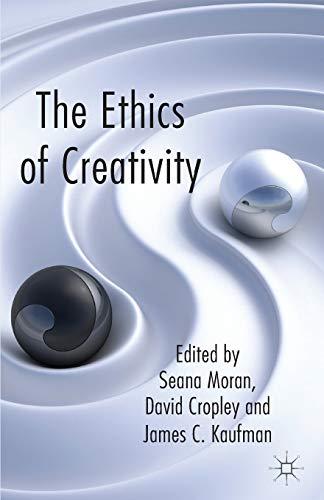 9781137333520: The Ethics of Creativity