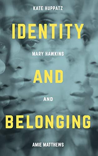 Identity and Belonging: Kate & Hawkins, Mary Huppatz