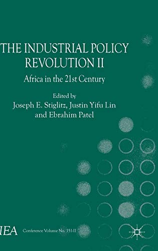 9781137335227: The Industrial Policy Revolution II: Africa in the Twenty-first Century (International Economic Association)