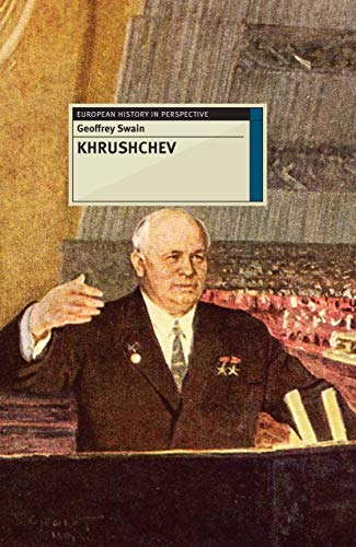 9781137335494: Khrushchev (European History in Perspective)