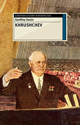9781137335500: Khrushchev (European History in Perspective)