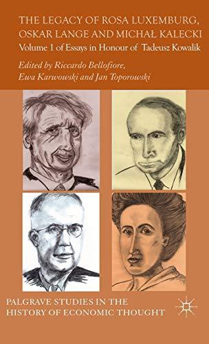 The Legacy of Rosa Luxemburg, Oskar Lange: Edited by Riccardo