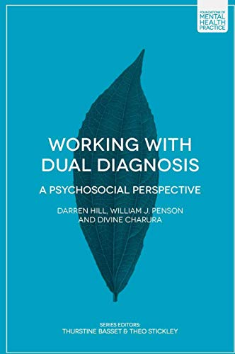 9781137337665: Working with Dual Diagnosis: A Psychosocial Perspective (Foundations of Mental Health Practice)