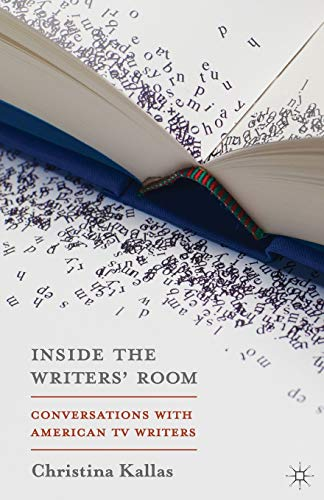 9781137338105: Inside The Writers' Room: Conversations with American TV Writers
