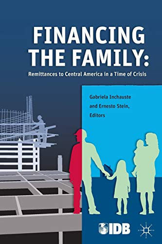 Financing the Family: Remittances to Central America: Bank, Inter-American Development