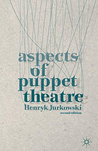 9781137338433: Aspects of Puppet Theatre