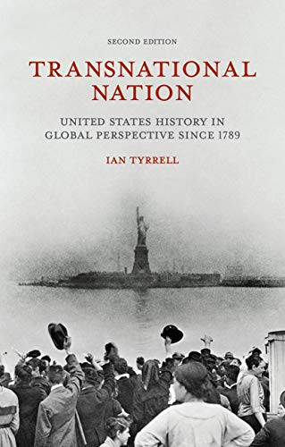 9781137338532: Transnational Nation: United States History in Global Perspective since 1789