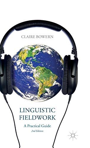 9781137340788: Linguistic Fieldwork: A Practical Guide