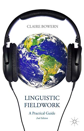 9781137340795: Linguistic Fieldwork: A Practical Guide