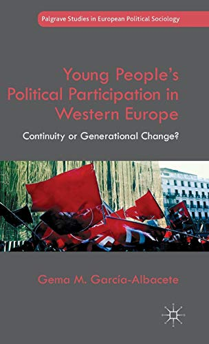 Young People's Political Participation in Western Europe: Continuity or Generational Change? (...