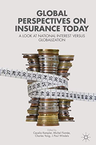 9781137342003: Global Perspectives on Insurance Today: A Look at National Interest versus Globalization