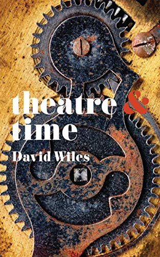 9781137343864: Theatre and Time