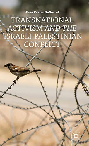 9781137349859: Transnational Activism and the Israeli-Palestinian Conflict