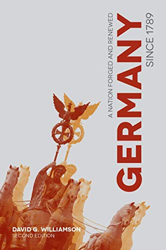 9781137350046: Germany since 1789: A Nation Forged and Renewed