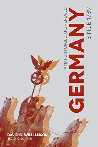 9781137350053: Germany since 1789: A Nation Forged and Renewed