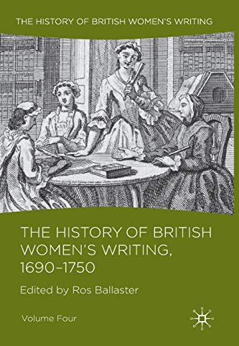 9781137350404: 4: The History of British Women's Writing, 1690 - 1750: Volume Four
