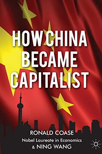 9781137351432: How China Became Capitalist